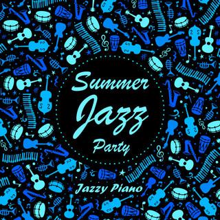 夏日爵士派對:鋼琴篇 Summer Jazz Party:Jazzy Piano