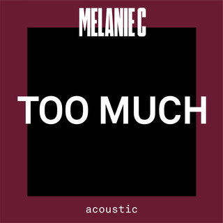 Too Much (Acoustic)