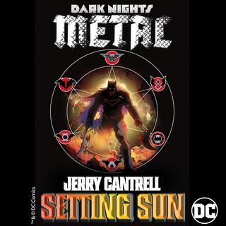 Setting Sun (From DC's Dark Nights:Metal Soundtrack)