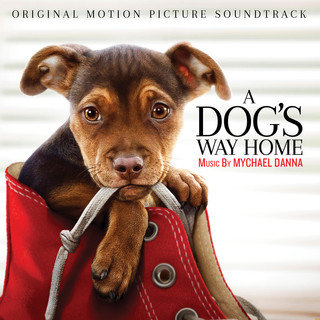 A Dog's Way Home (Original Motion Picture Soundtrack)