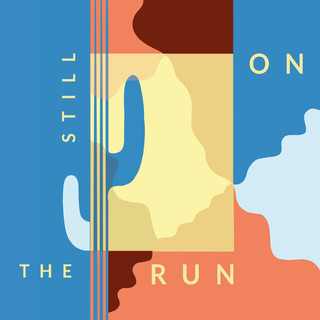 Still On The Run