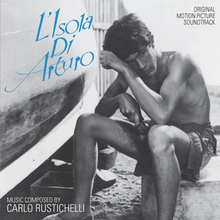 L'isola DI Arturo (Original Motion Picture Soundtrack)