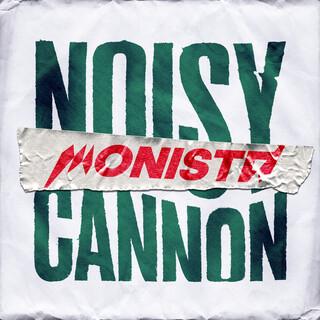 Noisy Cannon
