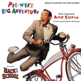 Pee - Wee's Big Adventure / Back To School