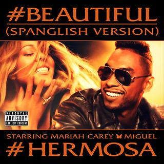 #Beautiful #Hermosa (Spanglish Version)