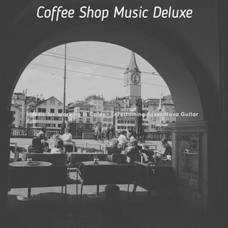 Music For Working In Cafes - Entertaining Bossa Nova Guitar