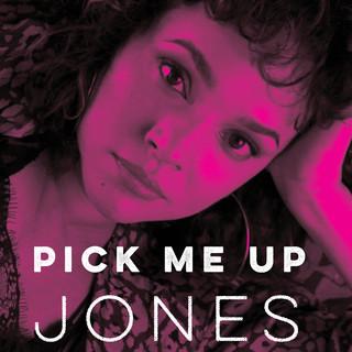 Pick Me Up Jones