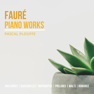 Fauré:Piano Works