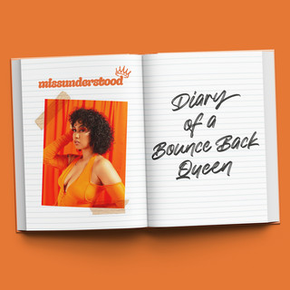 Diary Of A Bounce Back Queen