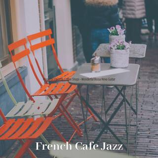 Music For Favorite Coffee Shops - Wonderful Bossa Nova Guitar