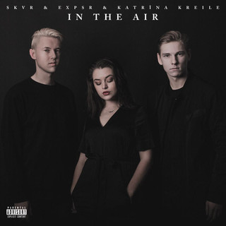 In The Air (Feat. EXPSR & Katrīna Kreile)
