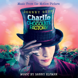 Charlie And The Chocolate Factory (Original Motion Picture Soundtrack) ( 巧克力冒險工廠電影原聲帶)