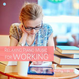 作業用BGM 癒しのピアノで作業効率アップ (Relaxing Piano Music for Working)