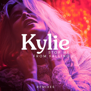 Stop Me From Falling (Remixes)