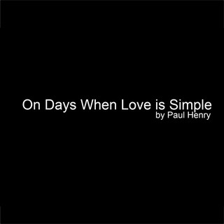On Days When Love Is Simple