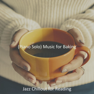 (Piano Solo) Music For Baking