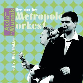 Acda & De Munnik Live Met Het Metropole Orkest