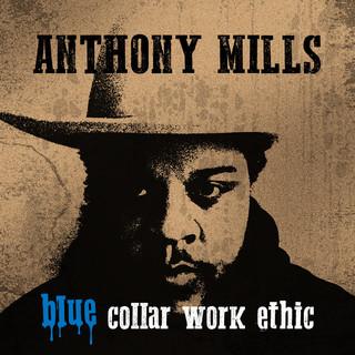 Blue Collar Work Ethic