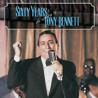 60 Years:The Artistry Of Tony Bennett