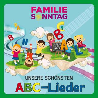Unsere Schönsten ABC - Lieder