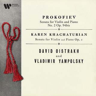 Prokofiev:Violin Sonata No. 2, Op. 94bis - K. Khachaturian:Violin Sonata, Op. 1