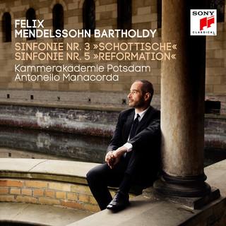Mendelssohn:Symphonies Nos. 3 & 5