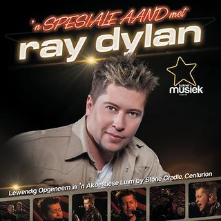 \'N Spesiale Aand Met Ray Dylan