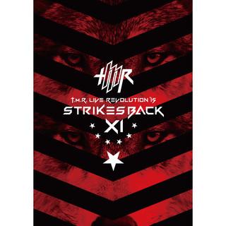 T.M.R. LIVE REVOLUTION'15 - Strikes Back XI - (T.M.R. LIVE REVOLUTION 15 Strikes Back 11)