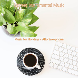 Music For Holidays - Alto Saxophone
