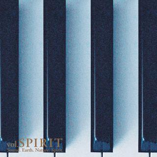Sound.Earth.Nature.Spirit Vol.SPIRIT (Sound. Earth. Nature. Spirit. Vol. Spirit)