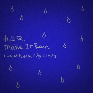 Make It Rain - Live At Austin City Limits