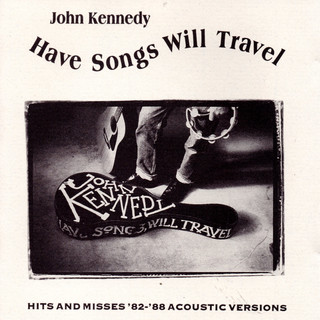 Have Songs Will Travel (Acoustic)