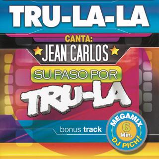 Canta Jean Carlos - Su Paso Por Tru La