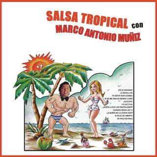 Salsa Tropical Con Marco Antonio Muñíz