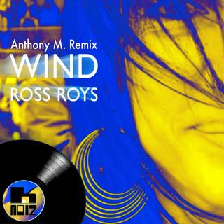 Wind (Anthony M. Remix)