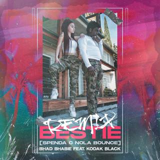 Bestie (Feat. Kodak Black) (Spenda C Nola Bounce Remix)
