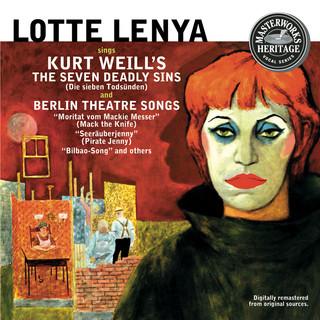 Lotte Lenya Sings Kurt Weill (Masterworks Heritage)