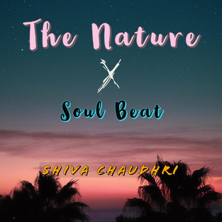 The Nature X Soul Beat