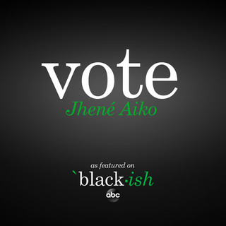 Vote (As Featured On ABC's Black - Ish)