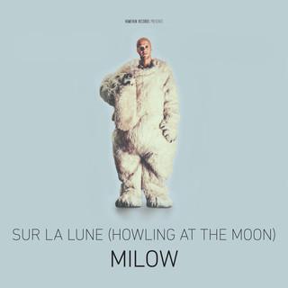 Sur La Lune (Howling At The Moon)