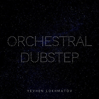 Orchestral Dubstep