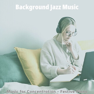 Music For Concentration - Festive Piano