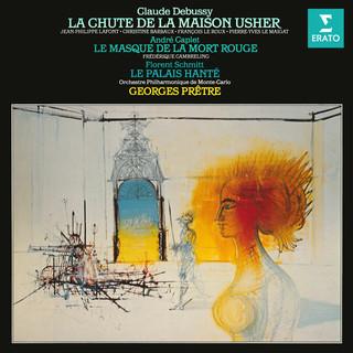 Debussy:La Chute De La Maison Usher - Caplet:Le Masque De La Mort Rouge - Schmitt:Le Palais Hanté