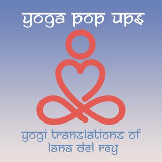Yogi Translations Of Lana Del Rey