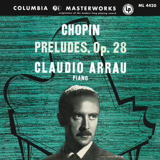 Claudio Arrau Plays Chopin Préludes