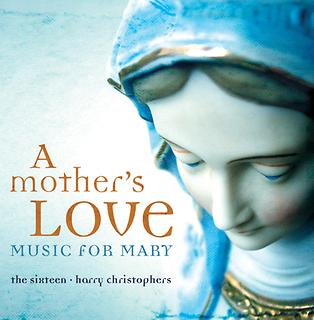 A Mother\'s Love - Music For Mary