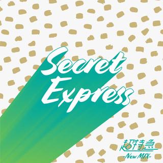 Secret Express (New Mix) (Secret Express New Mix)