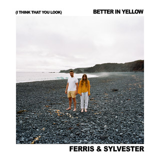 (I Think That You Look) Better In Yellow