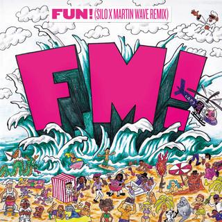 FUN ! (SILO X Martin Wave Remix)
