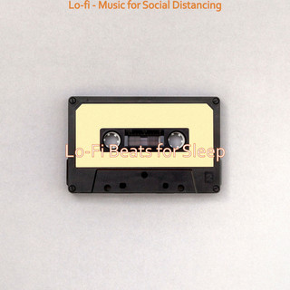 Lo - Fi - Music For Social Distancing